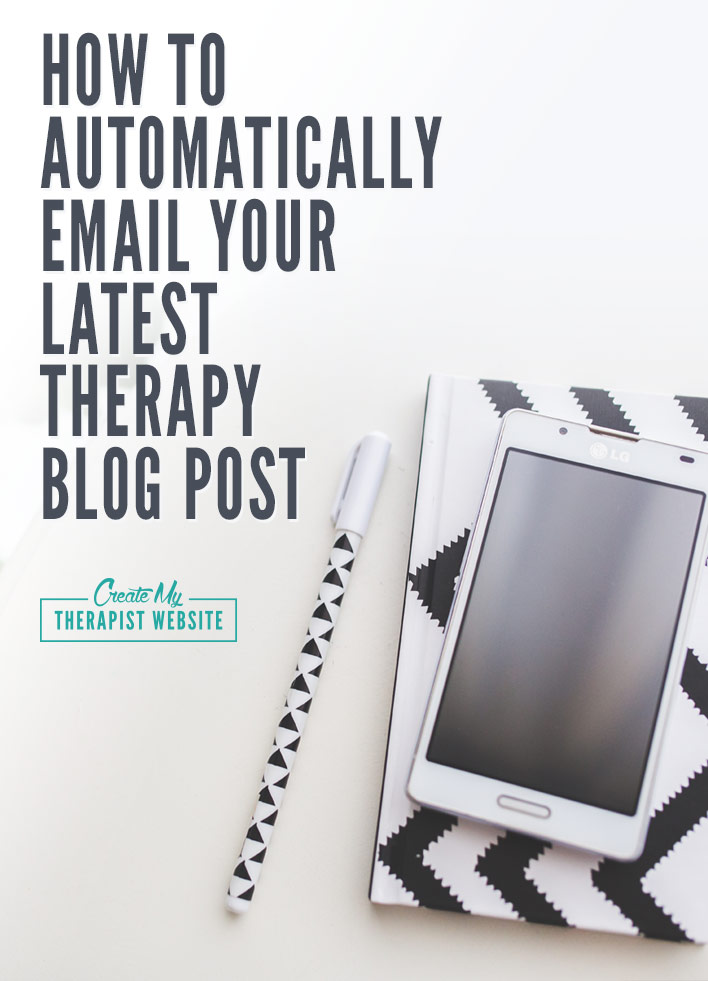 Pin This: How to Automatically send an email when you post a therapy blog