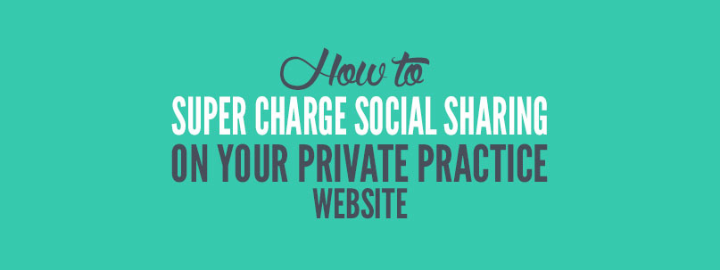social sharing plugin for private practice website