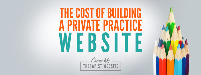 The cost of building a private practice website for Website building cost