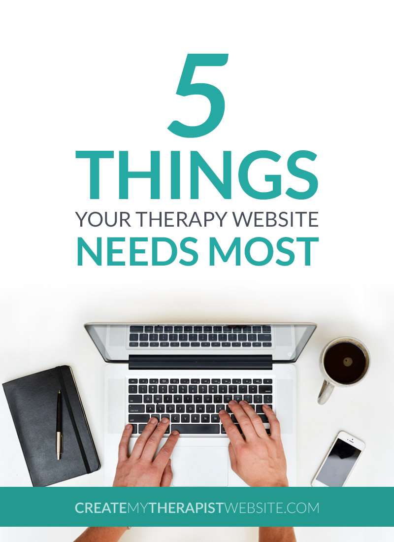 Becky DeGrossa shares the truth about creating a therapy website that actually attracts new business. Does your private practice website have these 5 essential elements?