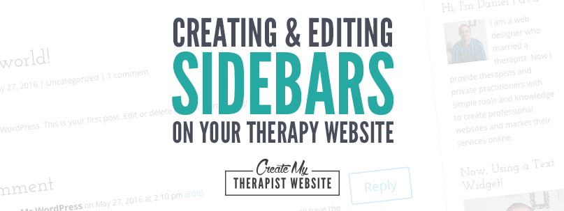 Learn how to create and edit a sidebar on your private practice website, using WordPress