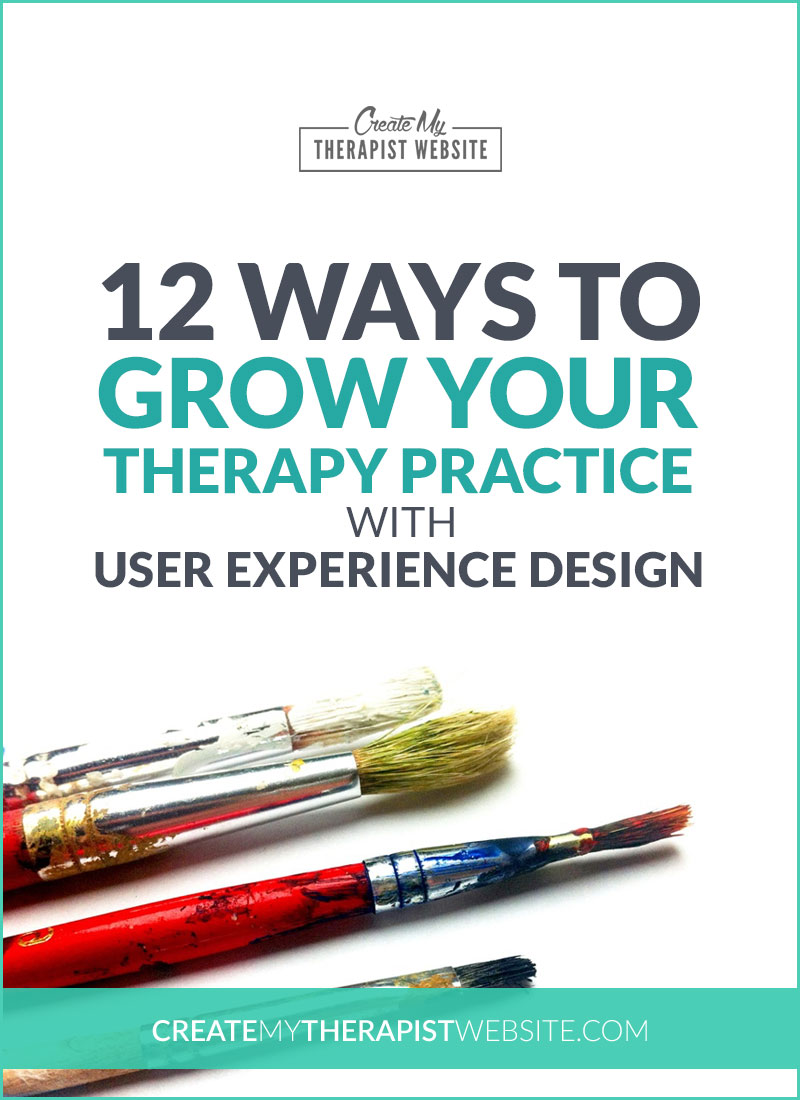 Have you ever visited an ugly, hard-to-use website, leaving you with a poor perception of that business or service? In today's post, we'll talk about user experience design and what it means for you, your therapy website and growing your private practice.