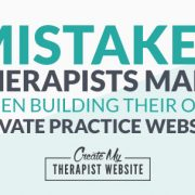 Common mistakes therapists make when they create their own private practice websites
