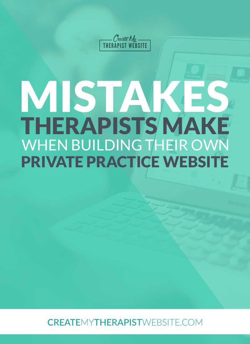 In this post I'll discuss some of the common mistakes I see therapists make when they create their own private practice websites to help you avoid the same pitfalls with your own.