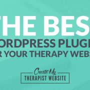 In this post, I share some of my favorite WordPress plugins and how they can improve your private practice website.