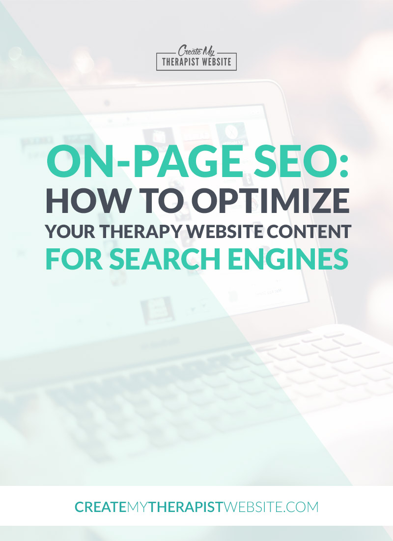 It can be frustrating to work so hard on your private practice website, write blog after blog, only to find that no one can find you in Google. But optimizing each blog post for search engines can be extremely time consuming and frustrating as well. In this post we'll talk about on-page SEO (search engine optimization) and how it can help you save time and increase your chances of being found in Google.