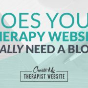 7 benefits of having a blog on your therapy website