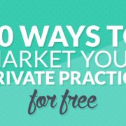In this blog post I'll share with you 30 ways you can market your therapy practice without costing you a cent.