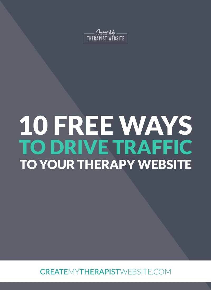 One of the biggest website challenges therapists face is actually getting web traffic to their private practice website. What's the point in even having a website if no one is viewing it right? Well, in this post I'll share with you 10 FREE ways you can start driving traffic to your therapy website.
