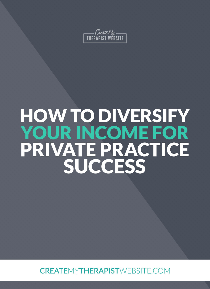 How To Diversify Your Income for Private Practice Success Pinterest - L. Gordon Brewer shares tips and strategies to diversify your income as a therapist in private practice.