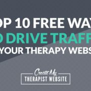 Free ways to drive traffic to a private practice website