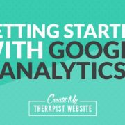 Understanding your audience is critical to the success of your private practice. Web traffic stats give you a clear picture of who is visiting, where they're coming from, how long they're on your site, and so much more. And with Google Analytics, all of this information is free!