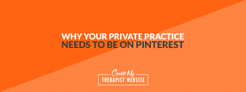 Pinterest isn't just for recipes, workout plans, and dream weddings. It's actually a great way to drive traffic to your private practice's website.