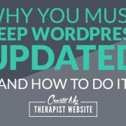 Using a self-hosted version of WordPress for your private practice website means that you are in complete control over all the files, plugins and themes. It also means that you're responsible to make sure things are up to date and running smoothly and securely. Not performing regular updates to your WordPress files is one of the main ways hackers can gain control of your website and leave you empty handed. In this post we'll talk about the importance of keeping your WordPress up to date and go over how to do it.