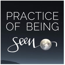 practice of being seen