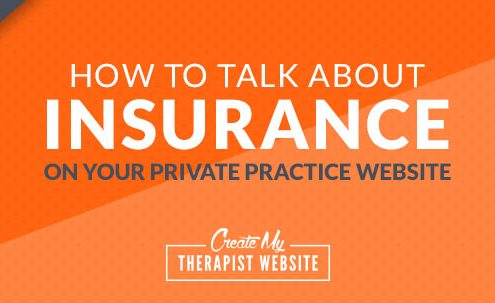 How to Talk About Insurance on Your Private Practice Website