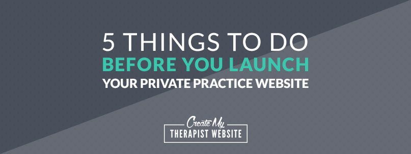 You've worked for months on your private practice website, getting all the content in place, creating pages and making sure you've said all you need to say to attract that ideal client of yours. But how can you be certain you're really ready to start sending traffic to your new online home? In this article I'll give you a website pre-launch checklist so that you can be sure you've got all the essentials in place prior to opening your therapy website up for business.