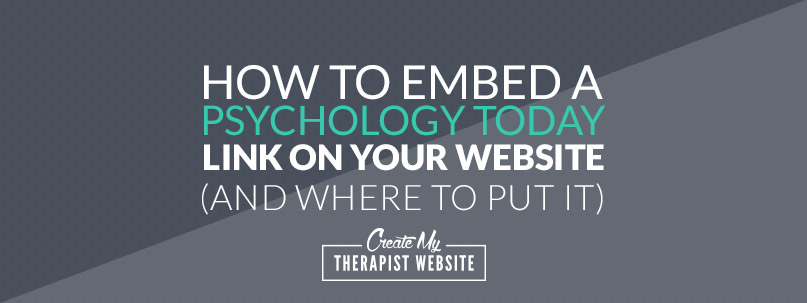 how to embed a psychology today link on your website and where to